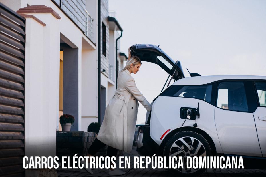 Carros eléctricos en República Dominicana
